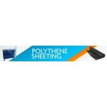 Polythene Sheeting